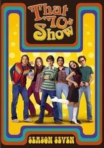 That '70s Show (7ª Temporada) - Poster / Capa / Cartaz - Oficial 1