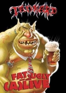 Tankard ‎– Fat, Ugly & Still (A)Live (Tankard ‎– Fat, Ugly & Still (A)Live)