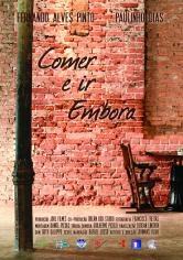 Comer e ir embora - Poster / Capa / Cartaz - Oficial 1