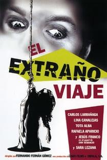 El Extraño Viaje - Poster / Capa / Cartaz - Oficial 1