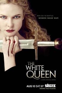 The White Queen - Poster / Capa / Cartaz - Oficial 4