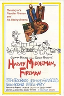 Harvey, O Bombeiro (Harvey Middleman, Fireman)