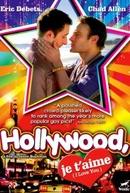 Hollywood, Te Amo (Hollywood, Je T'Aime )