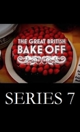 The Great British Bake Off (7ª Temporada) (The Great British Bake Off (Series 7))