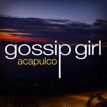 Gossip Girl: Acapulco - Poster / Capa / Cartaz - Oficial 1