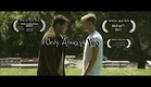 Only Always You (2013) - Gay Short Film