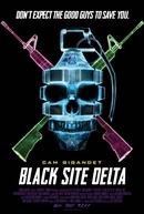 Black Site Delta (Black Site Delta)