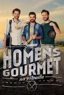 Homens Gourmet na Estrada (Homens Gourmet na Estrada)