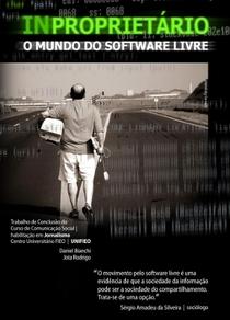 INPROPRIETÁRIO: O Mundo do Software Livre - Poster / Capa / Cartaz - Oficial 1