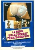 La Chica de las Bragas Transparentes (La Chica de las Bragas Transparentes)