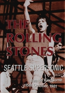 Rolling Stones - Seattle Supersonic '81 (Rolling Stones - Seattle Supersonic)