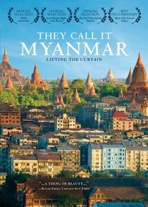 Eles a Chamam de Mianmar: Levantando a Cortina - Poster / Capa / Cartaz - Oficial 1