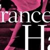 Crítica: Frances Ha (2012, Noah Baumbach)