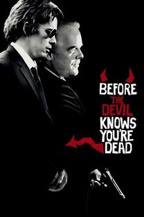 Antes que o Diabo Saiba que Você Está Morto - Poster / Capa / Cartaz - Oficial 8