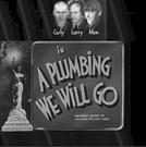 Encanadores por acaso (A plumbing we will go)