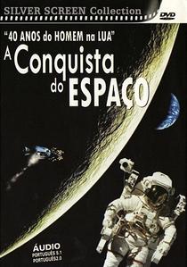 A Conquista do Espaço - Poster / Capa / Cartaz - Oficial 3