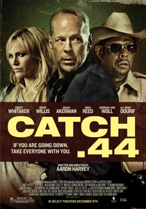 Catch .44 - Poster / Capa / Cartaz - Oficial 1