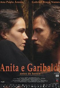 Anita e Garibaldi - Poster / Capa / Cartaz - Oficial 1