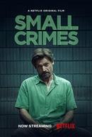 Pequenos Delitos (Small Crimes)