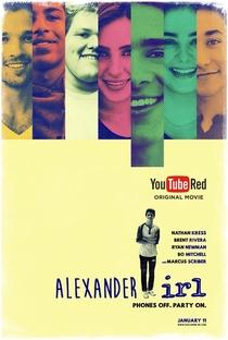 Alexander IRL - Poster / Capa / Cartaz - Oficial 1