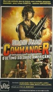 Commander - O Último Soldado Americano - Poster / Capa / Cartaz - Oficial 1