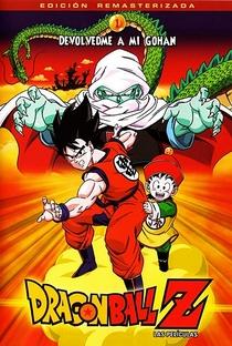 Dragon Ball Z 1: Devolva-me Gohan!! - Poster / Capa / Cartaz - Oficial 1