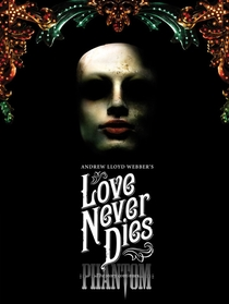 Love Never Dies - Poster / Capa / Cartaz - Oficial 1