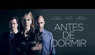 Antes de Dormir - Trailer legendado [HD]