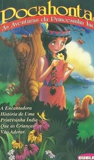 Pocahontas - As Aventuras da Princesinha Índia - Poster / Capa / Cartaz - Oficial 1