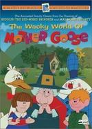 O Mundo Maluco de Mamãe Ganso (The Wacky World of Mother Goose)