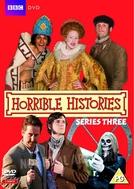 Deu a louca na História (3ª temporada) (Horrible Histories (Season 3))
