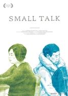 Small Talk (Small Talk: Ri Chang Dui Hua)