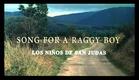 Los niños de San Judas / Padre Nuestro (Song for a Raggy Boy) de Aisling Walsh