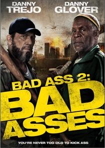 Bad Ass 2: Ação em Dobro - Poster / Capa / Cartaz - Oficial 1