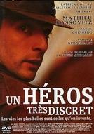 Um Herói Muito Discreto (Un héros très discret)