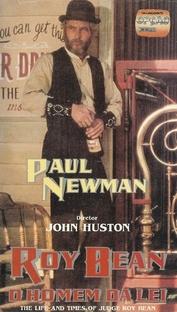 Roy Bean - O Homem da Lei! - Poster / Capa / Cartaz - Oficial 2