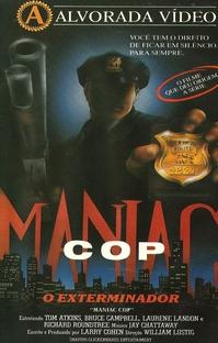 Maniac Cop - O Exterminador - Poster / Capa / Cartaz - Oficial 3