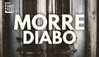 MORRE DIABO (DIE, DAMN IT!) │MY RØDE REEL 2016
