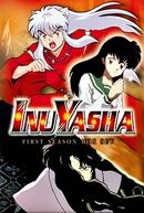 InuYasha (1ª Temporada) (犬夜叉 シーズン1)