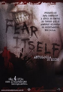 Fear Itself – Antologia do Medo - Poster / Capa / Cartaz - Oficial 2