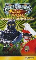 Power Rangers - Força Animal - Crise de Identidade (Power Rangers Wild Force: Identity Crisis)