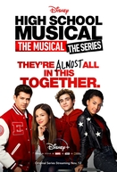 High School Musical: O Musical - A Série (1ª Temporada) (High School Musical: The Musical - The Series (Season 1))