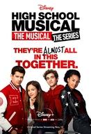 High School Musical: O Musical - A Série (1ª Temporada)