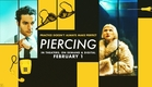 PIERCING Red Band Trailer | In Theaters, On Demand And Digital February 1