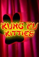 Kung Fu Kitties (Kung Fu Kitties)