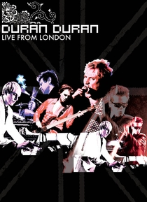 Duran Duran- Live From London - Poster / Capa / Cartaz - Oficial 1