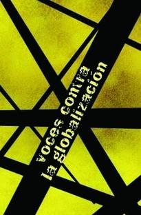 Vozes Contra a Globalização 1 - Os Senhores do Mundo - Poster / Capa / Cartaz - Oficial 1