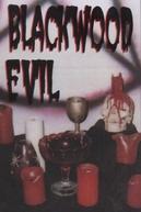 Blackwood Evil (Blackwood Evil)