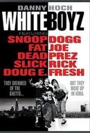 Garotos Brancos (Whiteboyz)