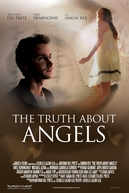 The Truth About Angels (The Truth About Angels)